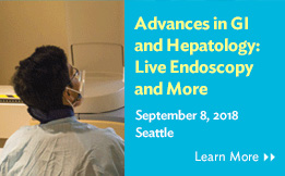 2018 Advances in GI & Hepatology: Live Endoscopy and More