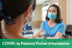 COVID Patient & Visitor Information