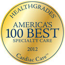 Image: Cardiac Care - HealthGrades 2012 America's 100 Best Specialty Excellence Award