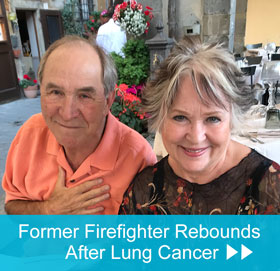 Former Firefighter Rebounds After Lung Cancer