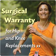 Surgical Warranty for Hip and Knee Replacements